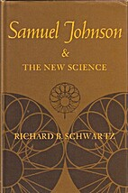 Samuel Johnson and the new science by…
