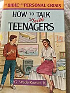 How to Talk With Teenagers (The Bible and…