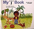 My j Book by Jane Belk Moncure