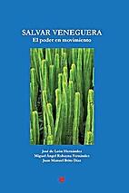 Salvar Veneguera. El poder en movimiento by…