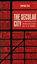 The Secular City by Harvey Gallagher Cox