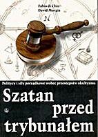 Szatan przed trybunałem. Politycy i siły…