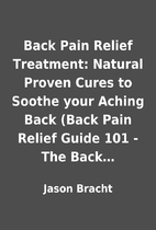 Back Pain Relief Treatment: Natural Proven…