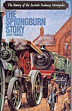 The Springburn story; the history of the…