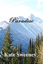 Paradise by Kate Sweeney