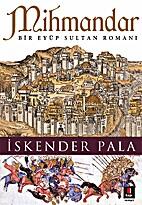 Mihmandar / Bir Eyüp Sultan Romani by…