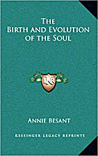 The birth and evolution of the soul by Annie…