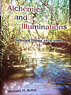 Alchemies and Illuminations: Selected Poems,…