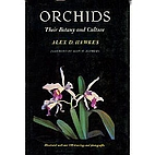 Orchids : their botany and culture by Alex…