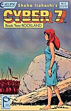 Cyber 7: Book 2 Rockland 6 by Shūhō…