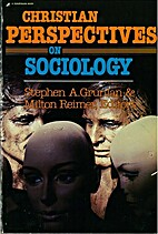 Christian Perspectives on Sociology by…