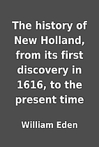 The history of New Holland, from its first…