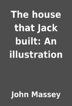 The house that Jack built: An illustration…