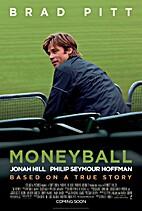 Moneyball [2011 film] by Bennett Miller