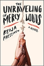 The Unraveling of Mercy Louis: A Novel by…