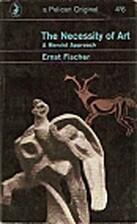 The Necessity of Art by Ernst Fischer