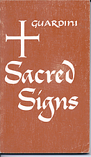 Sacred Signs by Romano Guardini