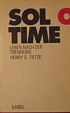 Solo-Time. Leben nach der Trennung by Henry…