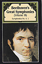 Great Symphonies, Volume III by Ludwig von…