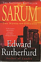Sarum: The Novel of England by Edward…