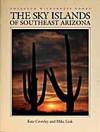 The Sky Islands of Southeast Arizona…