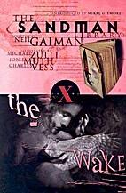 The Sandman Vol. 10: The Wake by Neil Gaiman