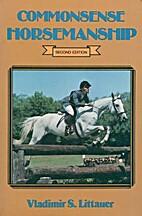 Common Sense Horsemanship by Vladimir S.…