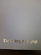 The Making of the Pope by Tony Spina