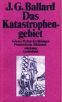Das Katastrophengebiet - James Gr. Ballard