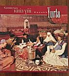 Kazakh Yurta by Ėlʹdar Agamalov