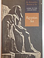 Guide to the Collections: Egyptian Art by…