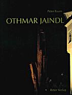 Othmar Jaindl, 1911-1982 by Peter Baum