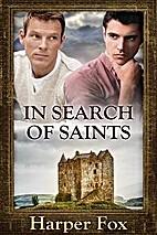 In Search of Saints by Harper Fox
