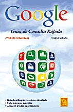 Google - Guia de Consulta Rápida by Magno…