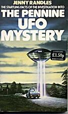 Pennine UFO Mystery by Jenny Randles