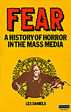 Fear: A History of Horror in the Mass Media…