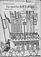 La nascita dell'Europa: secoli 5.-14.…