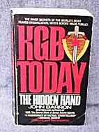 KGB Today: The Hidden Hand by John Barron