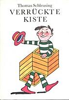 Verrückte Kiste by Thomas Schleusing