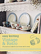 Easy Knitting: Vintage and Retro by Nikki…