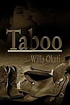 Taboo by Willa Okati