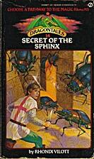 Secret of the Sphinx by Rhondi Vilott