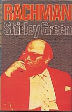 Rachman by Shirley Green