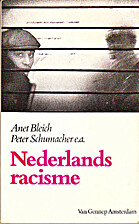 Nederlands racisme by Anet Bleich