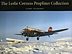 The Leslie Corness propliner collection by…