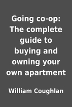 Going co-op: The complete guide to buying…