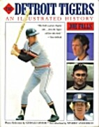 The Detroit Tigers: An Illustrated History…