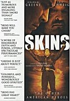 Skins [2002 film] by Chris Eyre