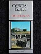 Teotihuacan: Official Guide by Ignacio…