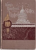 King's Handbook of the United States by M.…